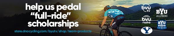 Help us pedal full-ride scholarships. BYUtv, BYUradio, BYU Alumni, BYU Store.