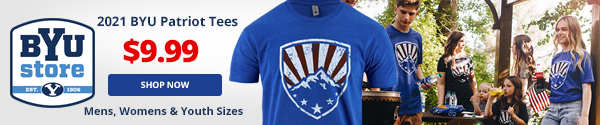 BYU Store 2021 BYU Patriot Tees $9.99 Shop Now Mens, Womens & Youth Sizes.