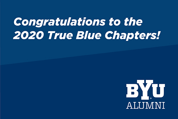 This two-tone blue graphic says Congratulations to the 2020 True Blue Chapters! BYU Alumni.