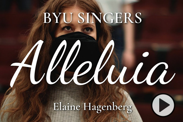 This photo has the text BYU Singers Alleluia Elaine Hagenberg and shows a female singer with long auburn hair wearing a black mask and a light gray sweater.